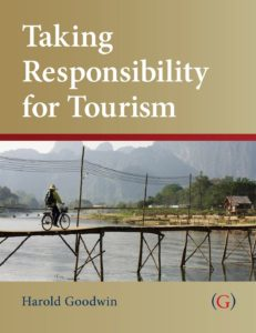 Taking Responsibility for Tourism book by Harold Goodwin