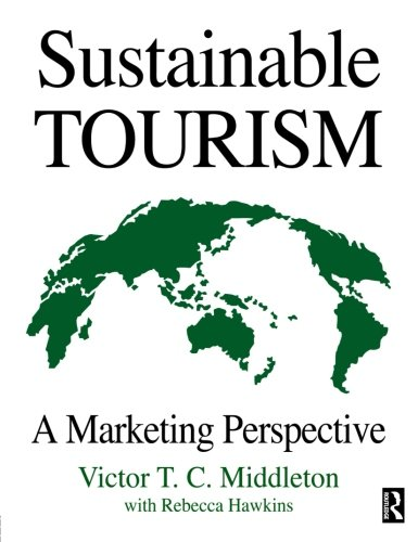 Sustainable Tourism - Marketing Perspective book