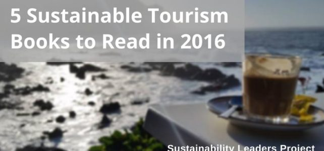 Top 5 Sustainable Tourism Books to Read in 2016