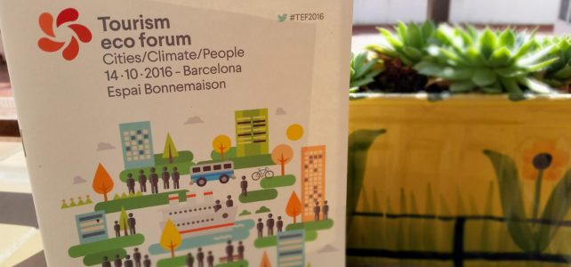 City Destinations, Sustainability, Competitiveness – Recap Tourism Eco Forum Barcelona