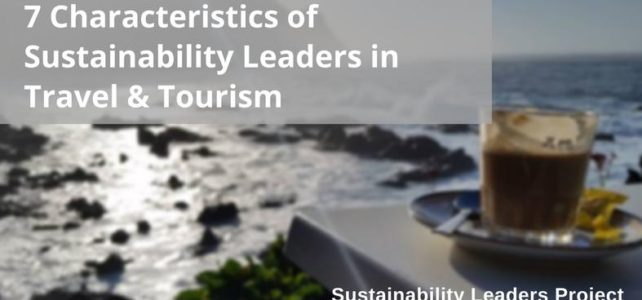 Characteristics of sustainability leaders in tourism