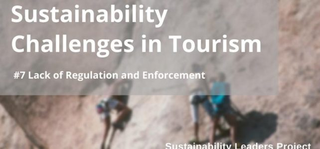 Sustainability Challenges in Tourism Explained: #7 Lack of Regulation and Policy Enforcement