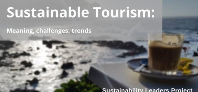 Sustainable Tourism Explained: What it Means, Challenges and Trends