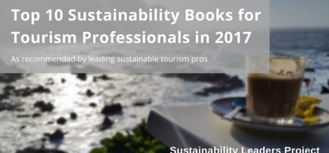 Top 10 Recommended Sustainability Books for Tourism Professionals to Read in 2017