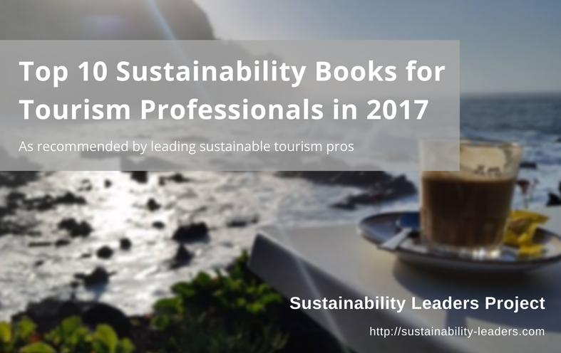 Top 10 sustainability books for tourism professionals to read in 2017