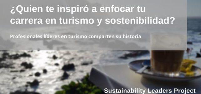 ¿Qué Inspira a Profesionales del Turismo a Centrar su Carrera en la Sostenibilidad?