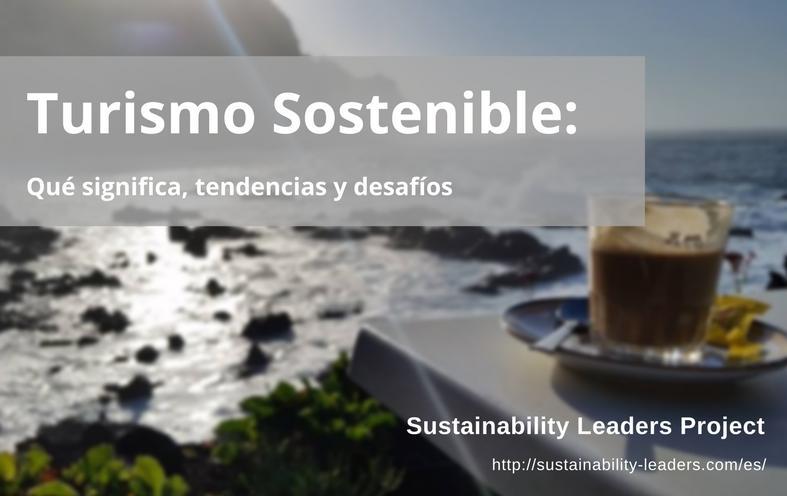Qué significa turismo sostenible
