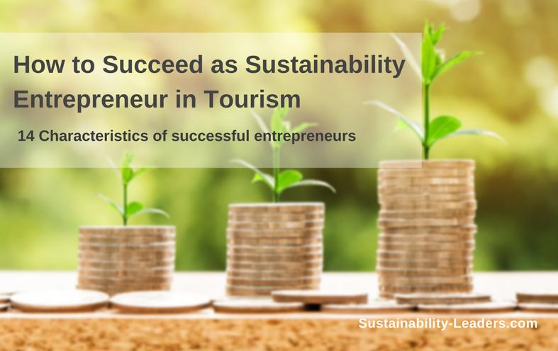 How to succeed as sustainability entrepreneur in tourism
