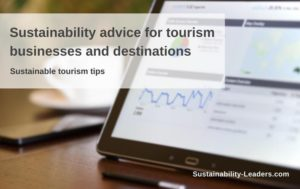 Sustainability advice for tourism businesses and destinations