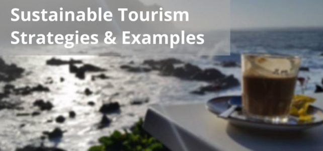 Sustainable Tourism Strategies and Examples