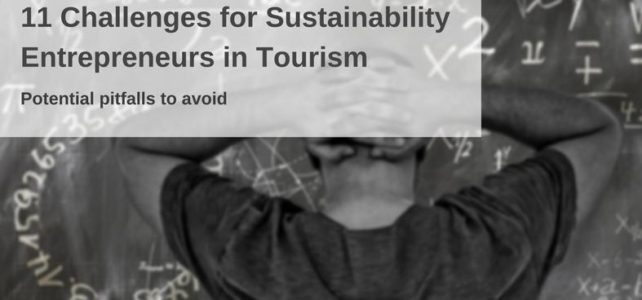 Key challenges for sustainability entrepreneurs in tourism