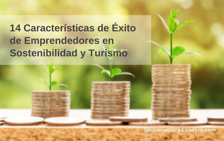 Características de éxito de emprendedores en sostenibilidad y turismo