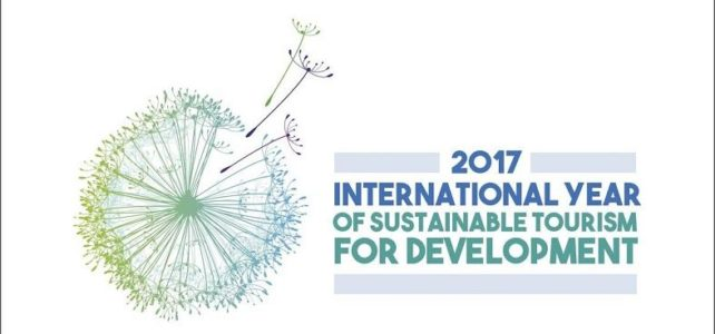 2017 UN Year Sustainable Tourism for Development: Thoughts on Impact and Way Ahead