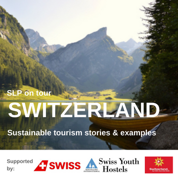 Switzerland sustainable tourism stories and examples