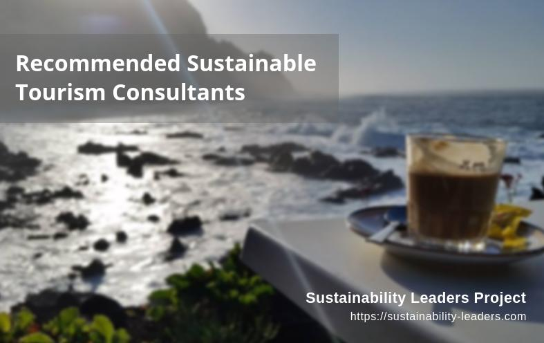 Recommended sustainable tourism consultants