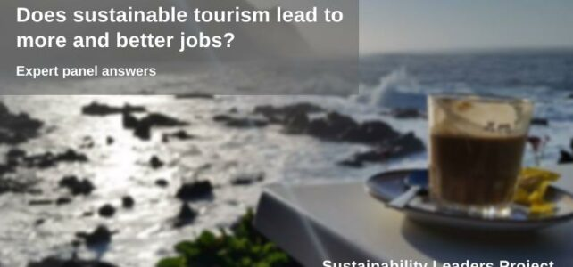 Does sustainable tourism mean more and better jobs?