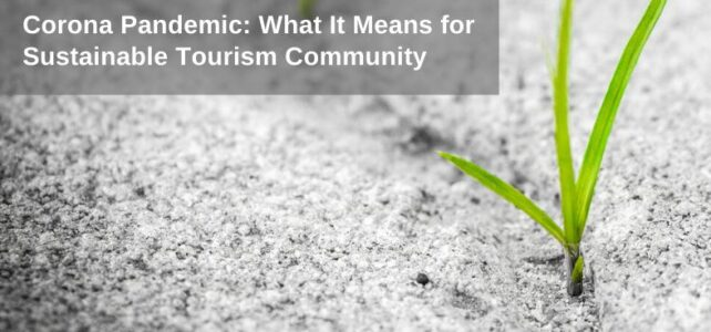 Implications of Coronavirus pandemic for sustainable tourism community