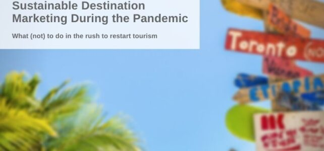 Responsible Destination Marketing During the Pandemic: Which Pitfalls to Avoid
