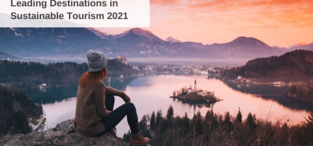 Destination Leaders in Sustainable Tourism 2021: Expert Panel